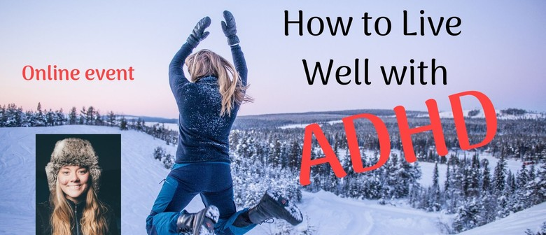 How to Live Well With ADHD - Structure & Focus