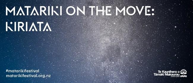 Matariki on the Move: Kiriata