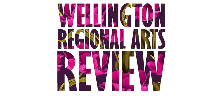Wellington Regional Arts Review Exhibition 2020