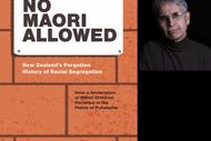 No Māori Allowed: The Untold Story of Racial Segregation