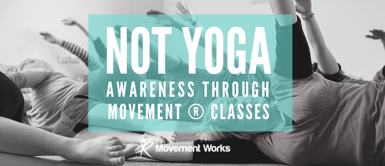 Not Yoga Movement Classes