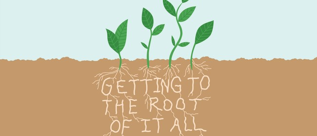 Getting To The Root Of It All