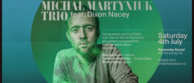 Michal Martyniuk Trio Live with Dixon Nacey