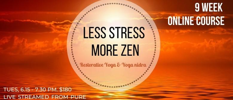 Less Stress, More Zen - Online Yoga Course