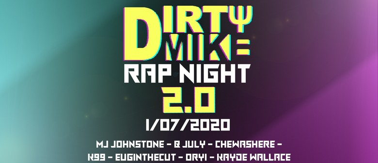 Dirty Mike Rap Night 2.0