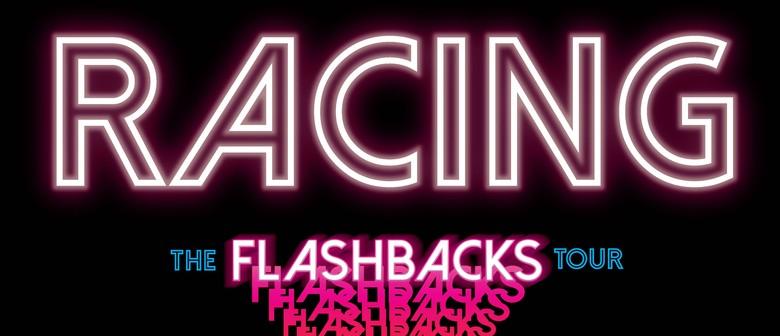 Racing - The Flashbacks Tour, Raglan