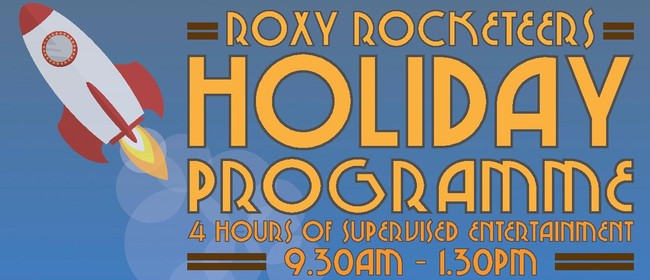 Roxy Rocketeers - School Holiday Program