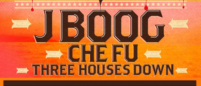The Sweet Summer Tour - J Boog, Che Fu & Three Houses Down