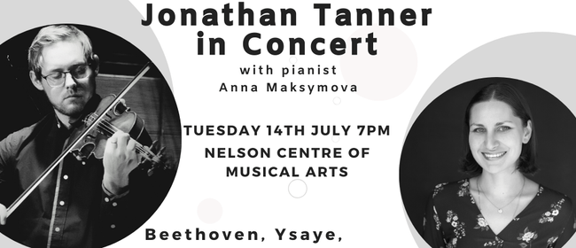 Jonathan Tanner in Concert with Anna Maksymova