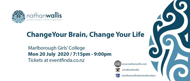 Change your Brain, Change your Life! - Blenheim