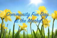 Community Fun Day at the Market