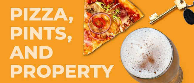 Pizza, Pints & Property
