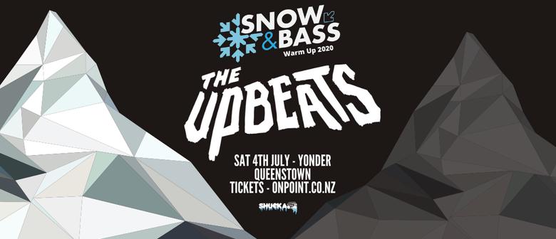 The Upbeats - Queenstown - Snow & Bass 2020 Warmup