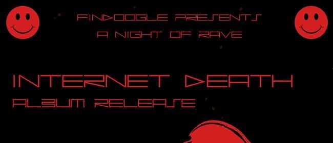 Internet Death - Not Your Dog Album Release