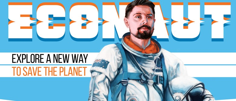 Econaut Wellington: Explore a new way to save the planet