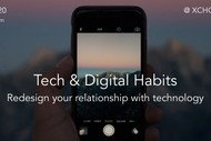 Tech & Digital Habits - Redesign Your Relationship With Tech