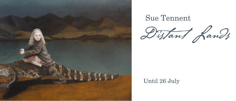 Sue Tenant - Distant Lands Exhibition