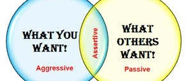 Assertiveness - Stand Up For Yourself