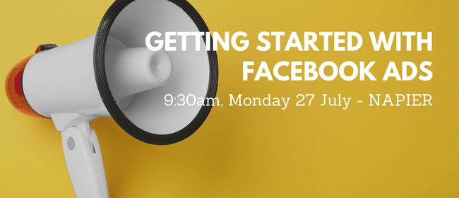 Workshop - Getting Started With Facebook Ads
