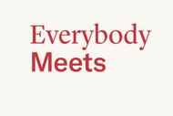 Everybody Meets