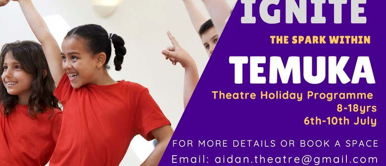 Ignite Temuka Theatre Workshops 8-17 yrs