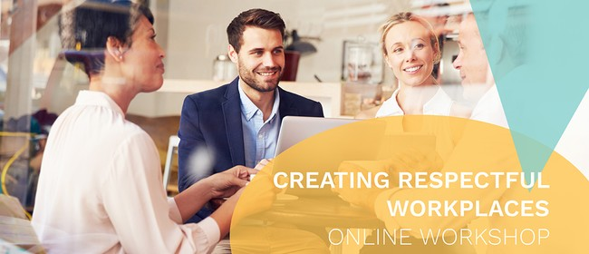 Creating Respectful Workplaces
