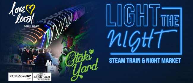 Light The Night Steam Train & Night Market