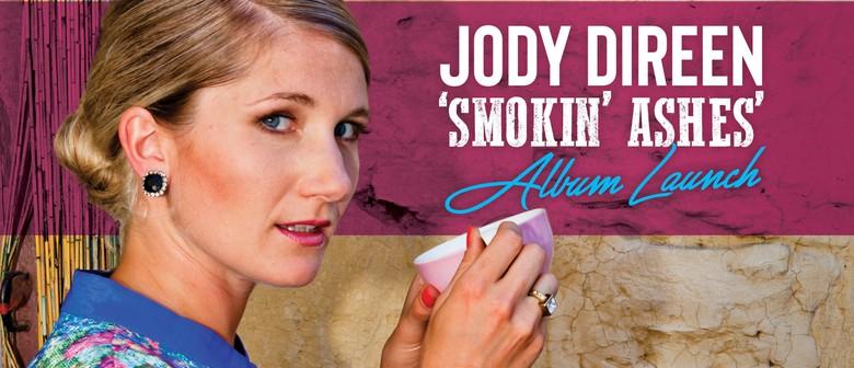 Jody Direen Smokin' Ashes Album Launch