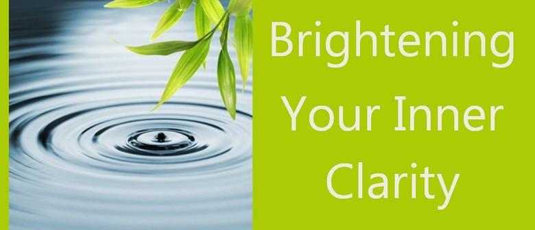Brightening your Inner Clarity - Meditation Retreat