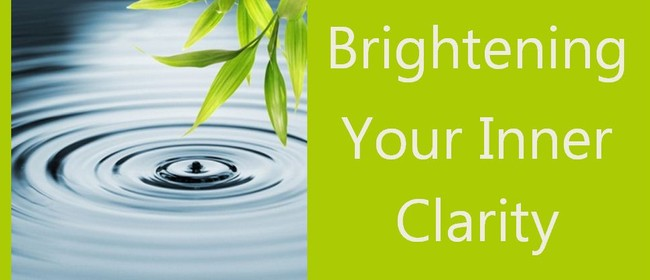 Brightening your Inner Clarity - Meditation Retreat