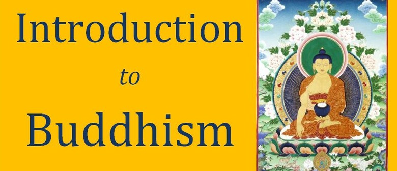 Introduction to Buddhism Course with Meditation