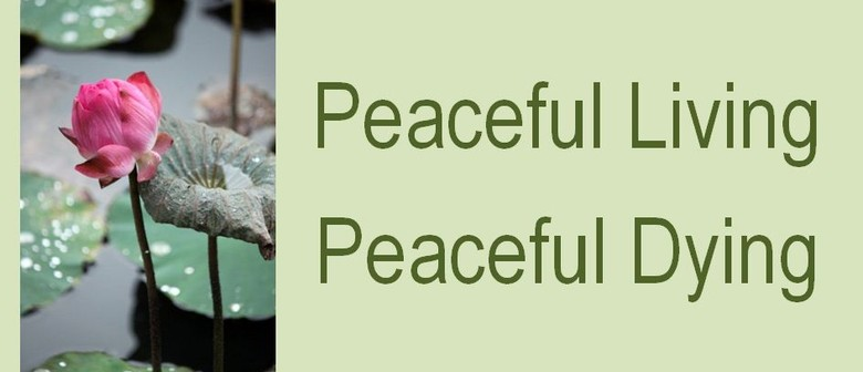 Peaceful Living - Peaceful Dying Course