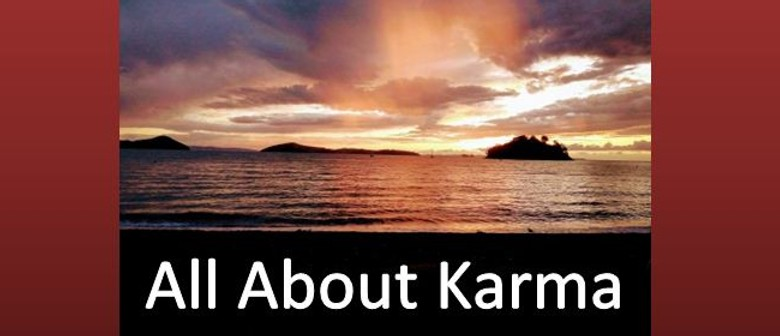 All about Karma Course with Buddhist Mediation