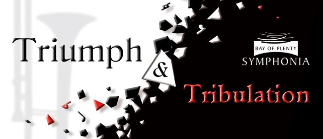 Triumph & Tribulation: POSTPONED
