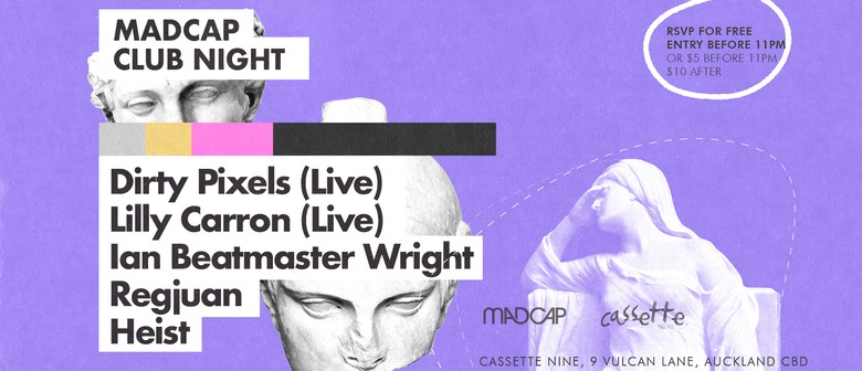 Madcap Clubnight: Dirty Pixels, Lilly Carron & M8s