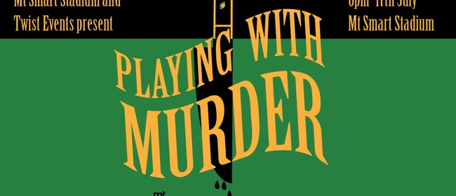 Playing With Murder