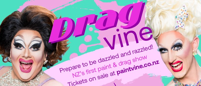 Dragvine - Paint & Drag Queen Show