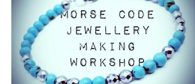Morse Code Jewellery Making Workshop