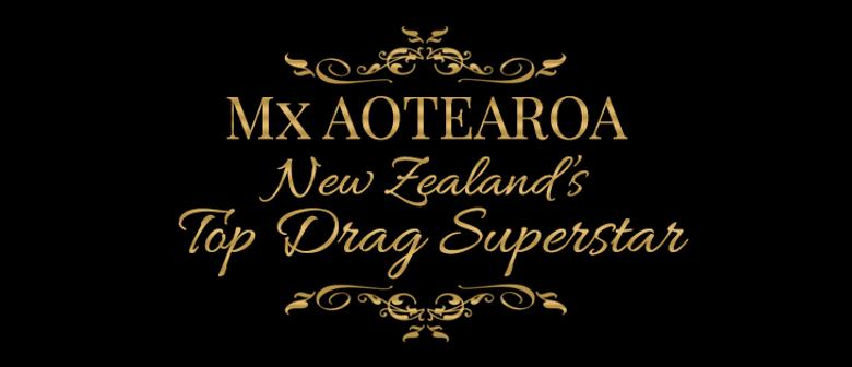 Mx Aotearoa: CANCELLED