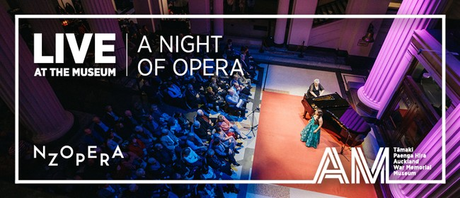 LIVE at the Museum - A Night of Opera