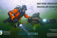 Ghost Diving: Conservation, Education, and Exploration