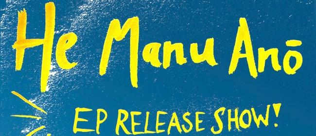 Aro EP Release Show: He Manu Anō