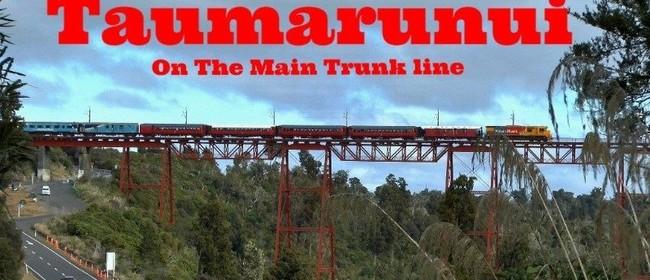 Taumarunui On the Main Trunk Line 2020