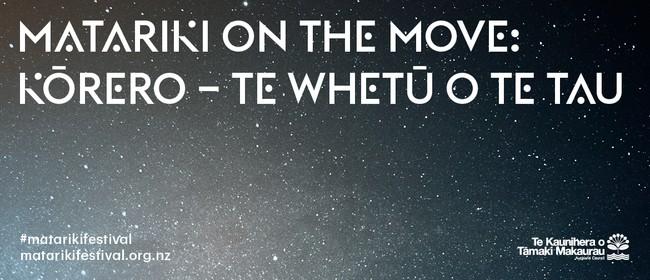 Matariki on the Move: Kōrero – Te Whetū o Te Tau