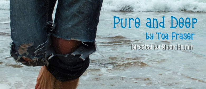 Pure and Deep by Toa Fraser