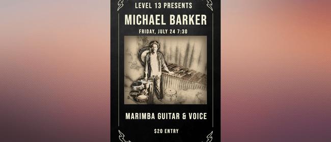 Michael Barker Marimba Guitar and Voice