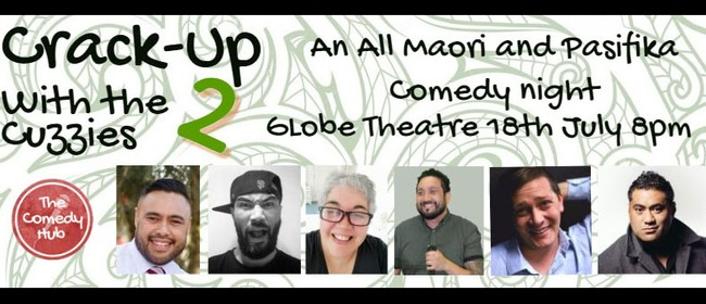 Crack-Up with the Cuzzies 2 - Maori & Pasifika Comedy