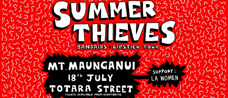 Summer Thieves Bandaids & Lipstick Tour
