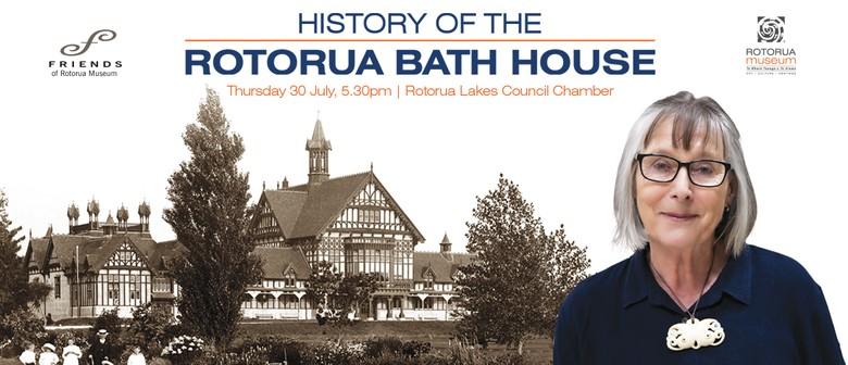 History of the Rotorua Bath House