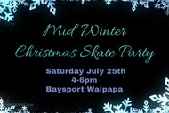 Mid Winter Xmas Skate Party